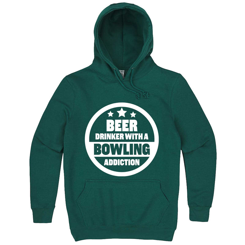 """Beer Drinker with a Bowling Addiction"" hoodie, 3XL, Teal"