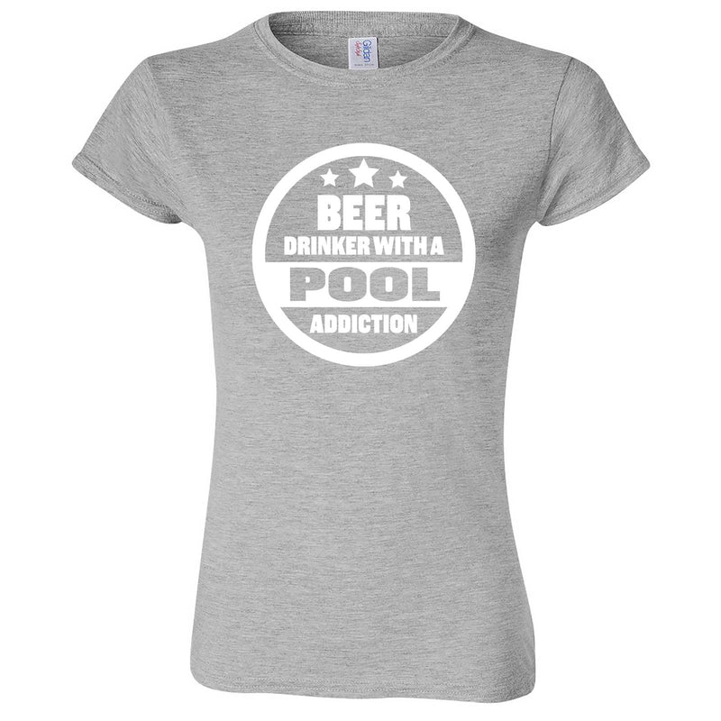 """Beer Drinker with a Pool Addiction"" women's t-shirt Sport Grey"