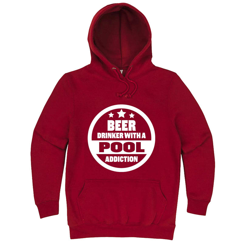 """Beer Drinker with a Pool Addiction"" hoodie, 3XL, Paprika"
