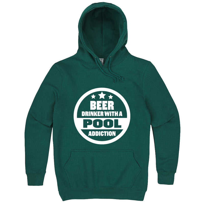 """Beer Drinker with a Pool Addiction"" hoodie, 3XL, Teal"