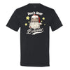 Don't Stop Believing - Men's T-Shirt