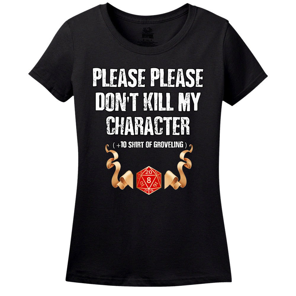 Please Don't Kill My Character!