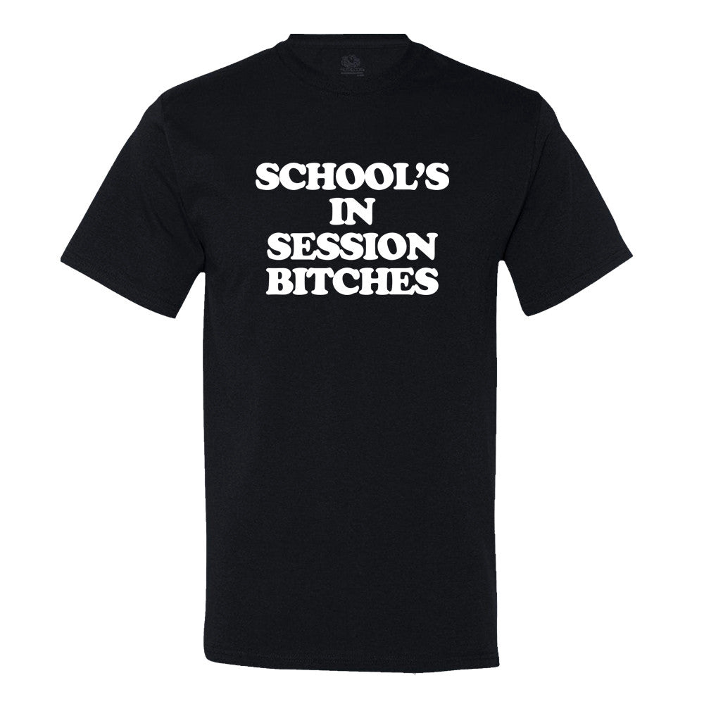 Schools In Session Bitches!