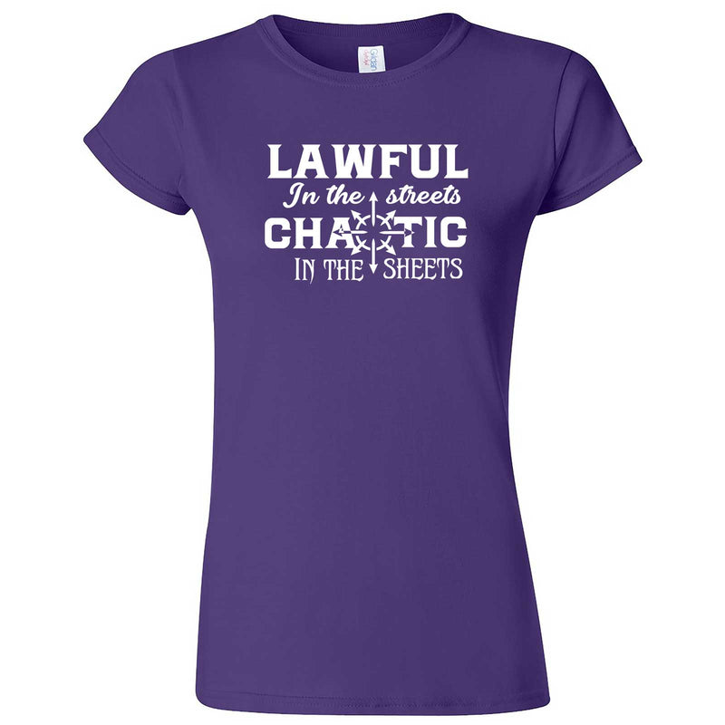 """Lawful in the Streets, Chaotic in the Sheets"" women's t-shirt Purple"
