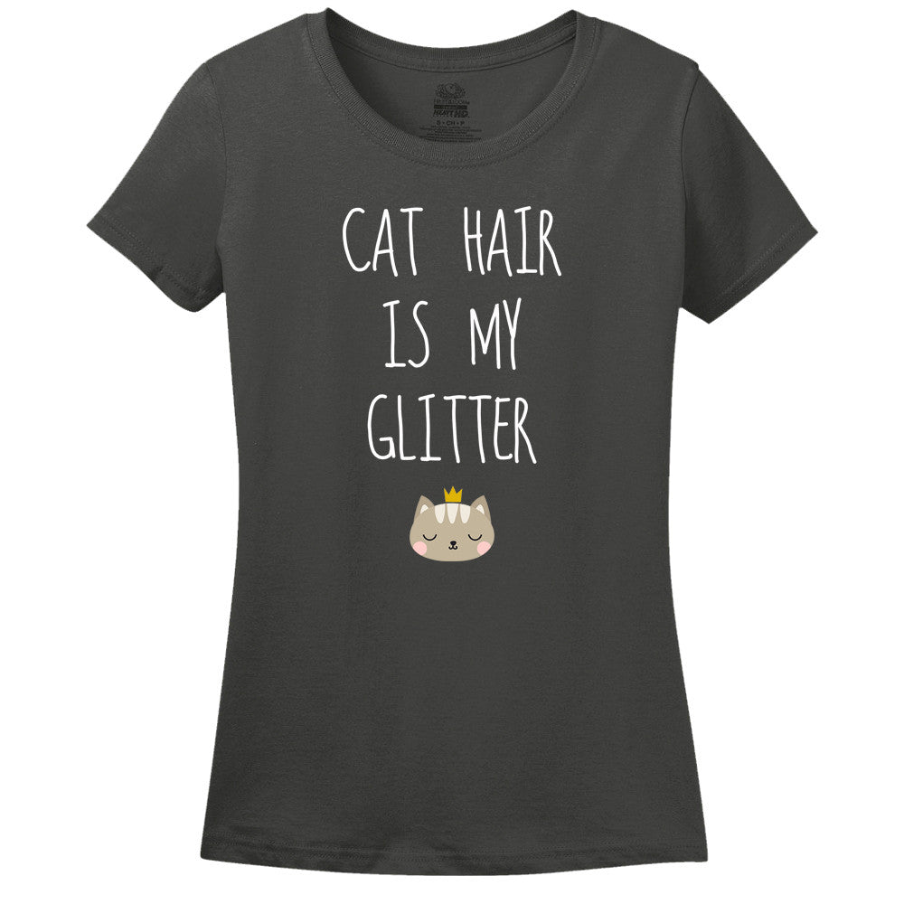 Cat Hair Is My Glitter - Women's Tee