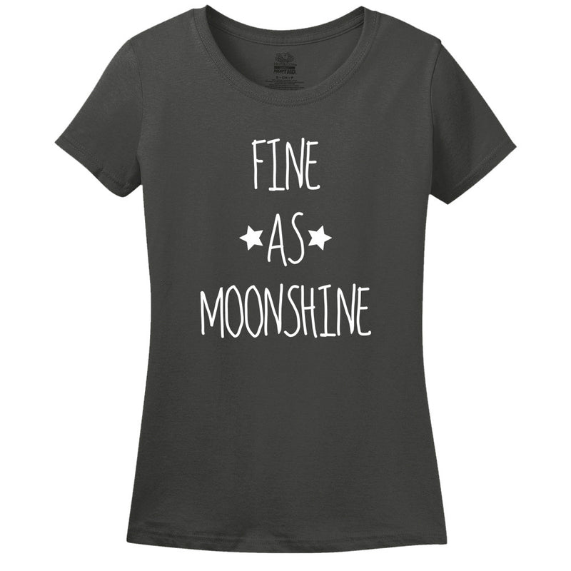 Fine As Moonshine - Women's T-Shirt