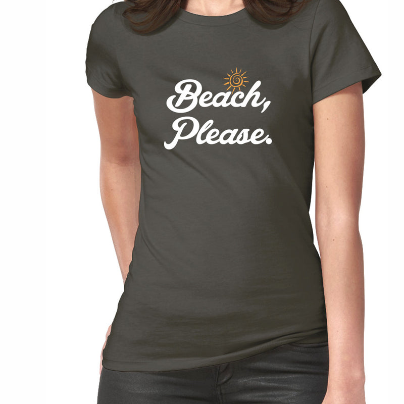 Beach Please - T-Shirt