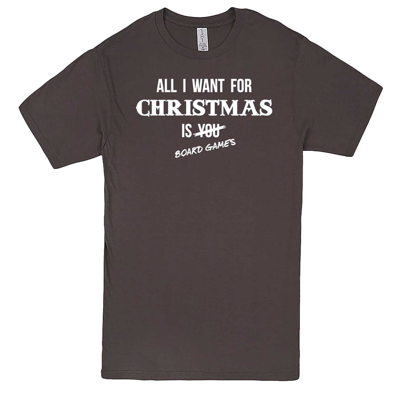 """All I Want for Christmas is Board Games"" men's t-shirt Charcoal"