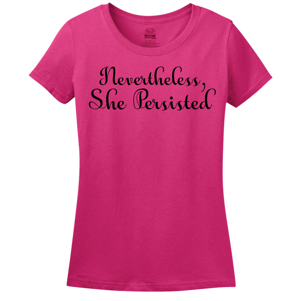 Minty Tees - Nevertheless, She Persisted Women's Tee