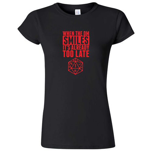 """When the DM Smiles It's Already Too Late, Red"" women's t-shirt Black"
