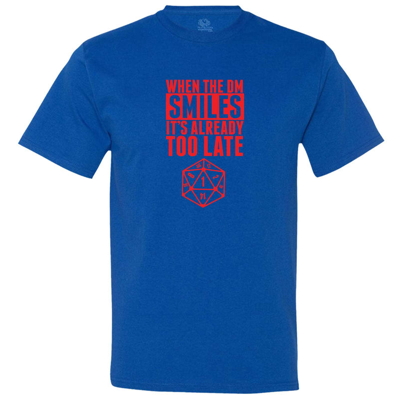"""When the DM Smiles It's Already Too Late, Red"" men's t-shirt Royal-Blue"