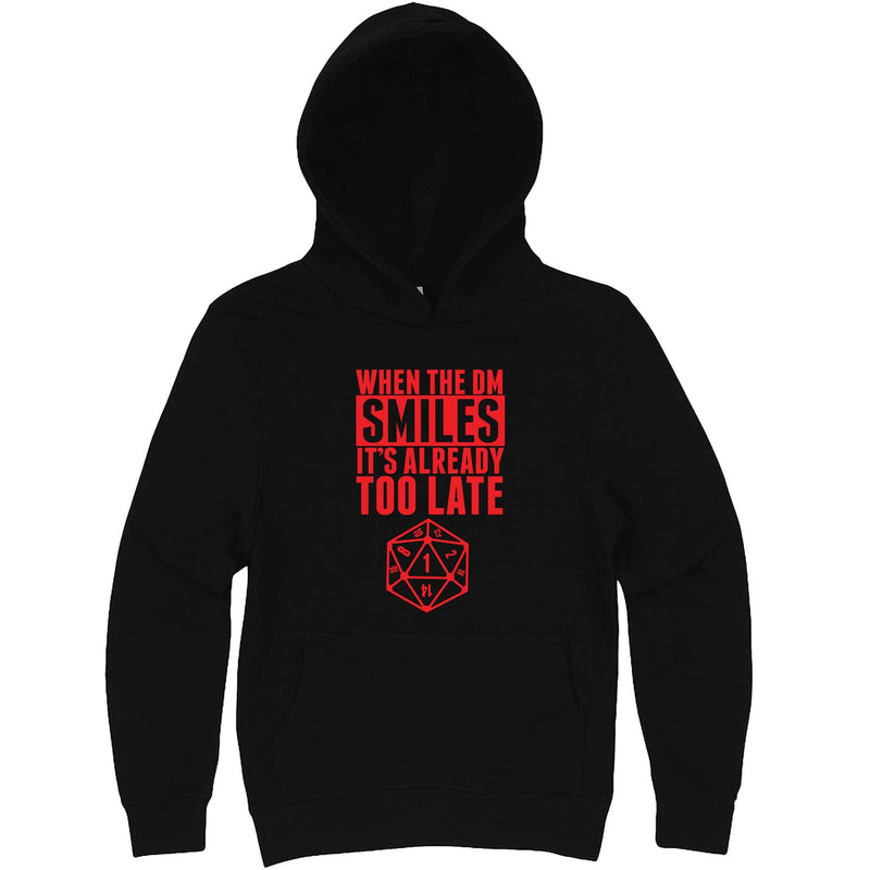 """When the DM Smiles It's Already Too Late, Red"" hoodie, 3XL, Black"