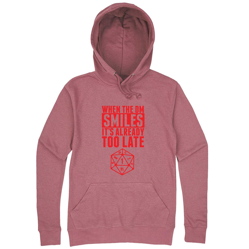"""When the DM Smiles It's Already Too Late, Red"" hoodie, 3XL, Mauve"