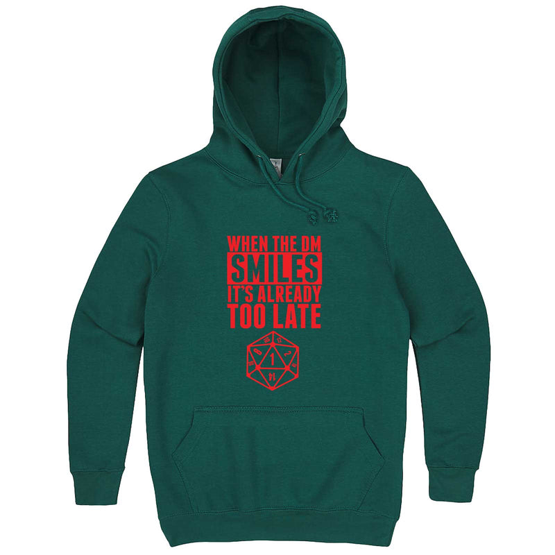 """When the DM Smiles It's Already Too Late, Red"" hoodie, 3XL, Teal"