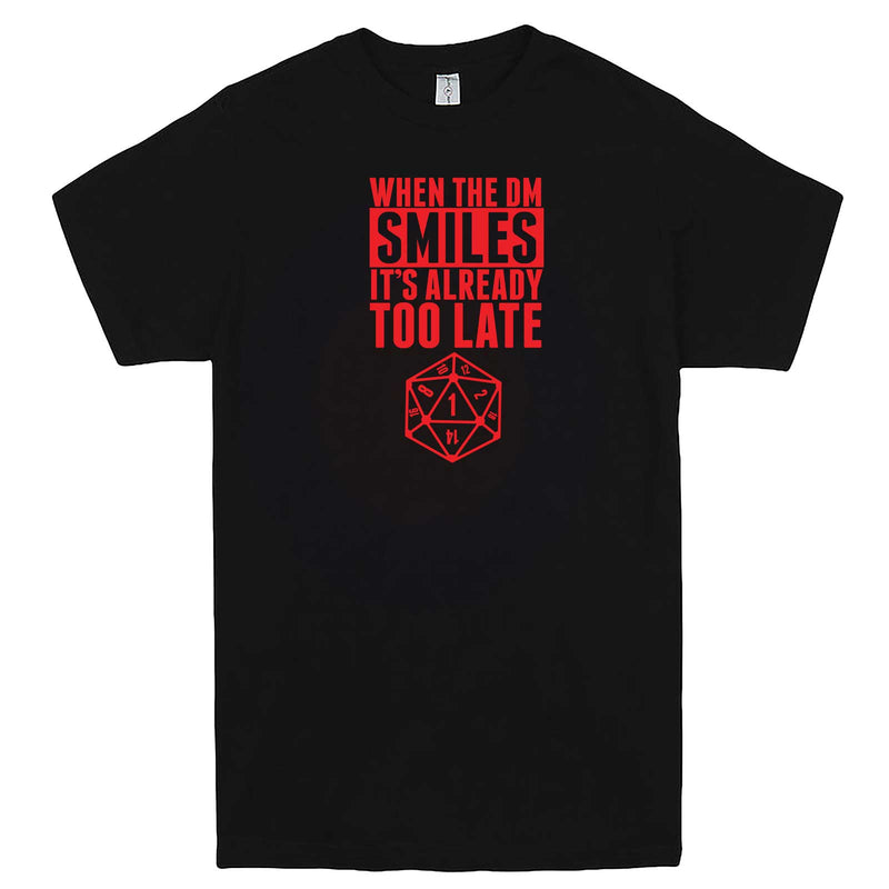 """When the DM Smiles It's Already Too Late, Red"" men's t-shirt Black"