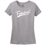 Fabuloso - Women's T-shirt