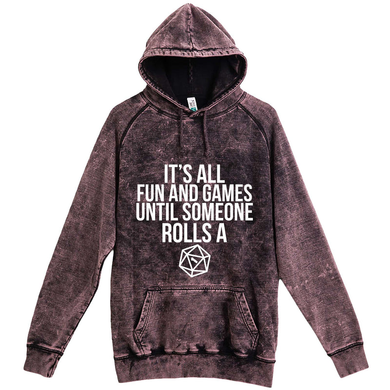 """It's All Fun and Games Until Someone Rolls a One (1)"" hoodie, 3XL, Vintage Cloud Black"
