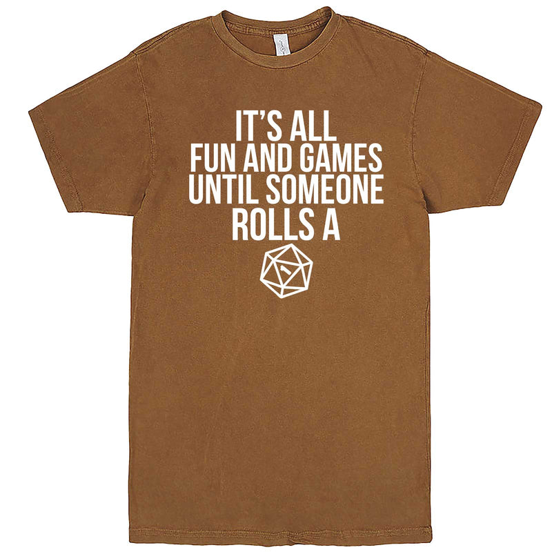 """It's All Fun and Games Until Someone Rolls a One (1)"" men's t-shirt Vintage Camel"