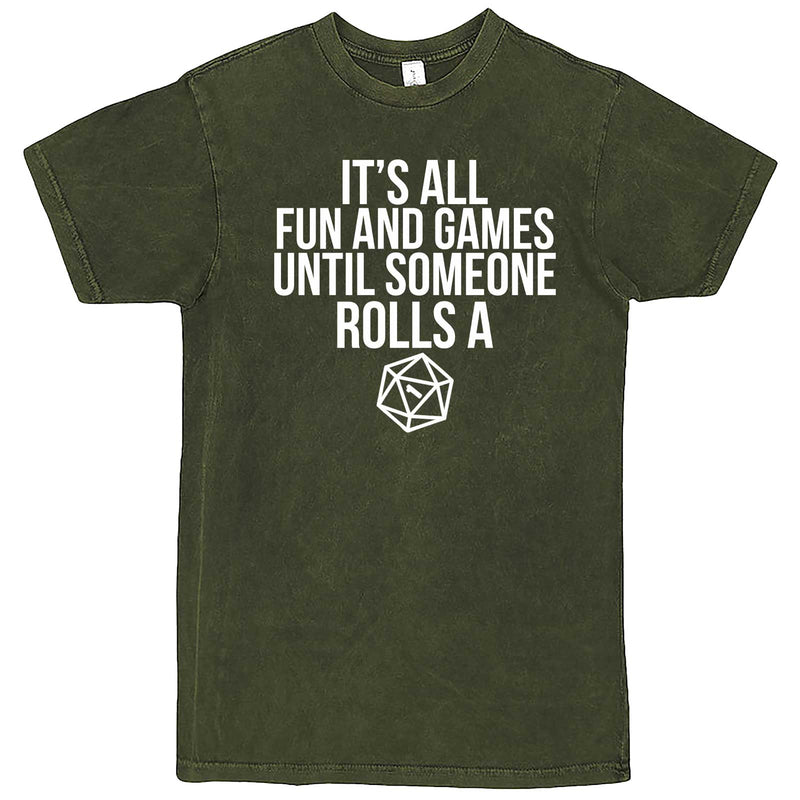 """It's All Fun and Games Until Someone Rolls a One (1)"" men's t-shirt Vintage Olive"