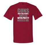 Guns Don't Kill People, Uncles With Pretty Nieces Do - Men's T-Shirt