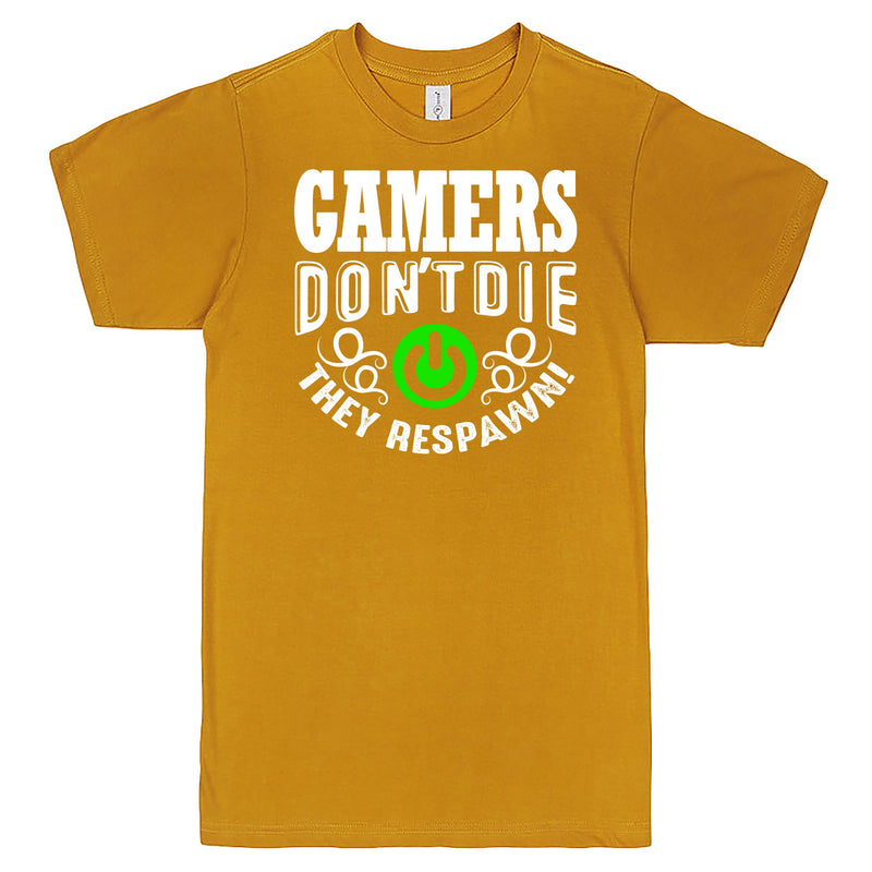 """Gamers Don't Die, They Respawn"" Men's Shirt Mustard"