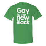 Gay Is The New Black - Men's T-shirt