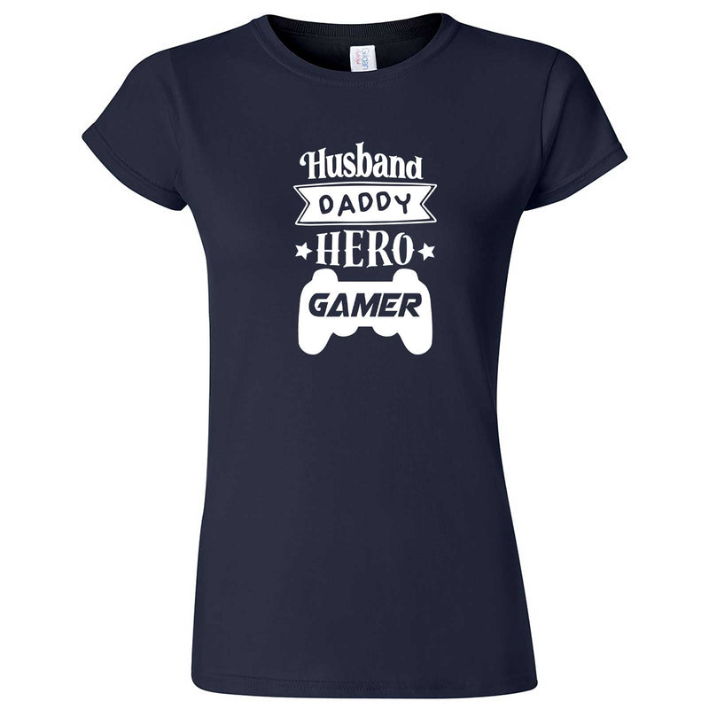 """Husband Daddy Hero Gamer"" women's t-shirt Navy Blue"