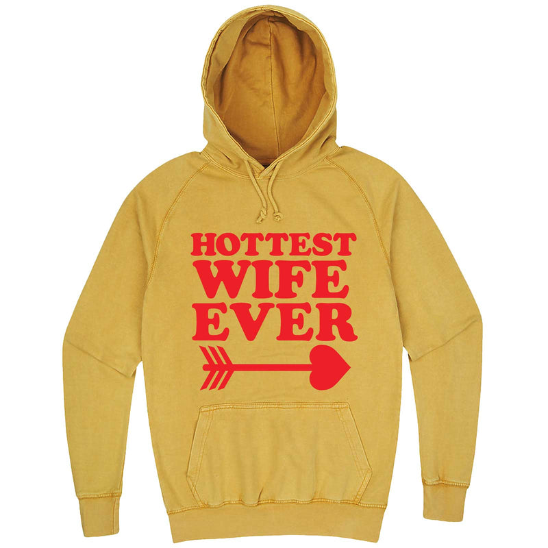 """Hottest Wife Ever, Red"" hoodie, 3XL, Vintage Mustard"