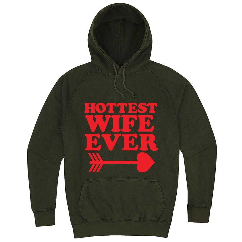 """Hottest Wife Ever, Red"" hoodie, 3XL, Vintage Olive"
