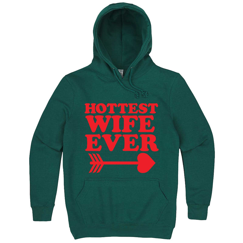 """Hottest Wife Ever, Red"" hoodie, 3XL, Teal"