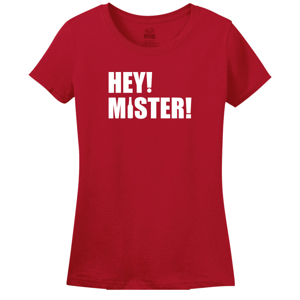 Hey Mister - Women's T-shirt