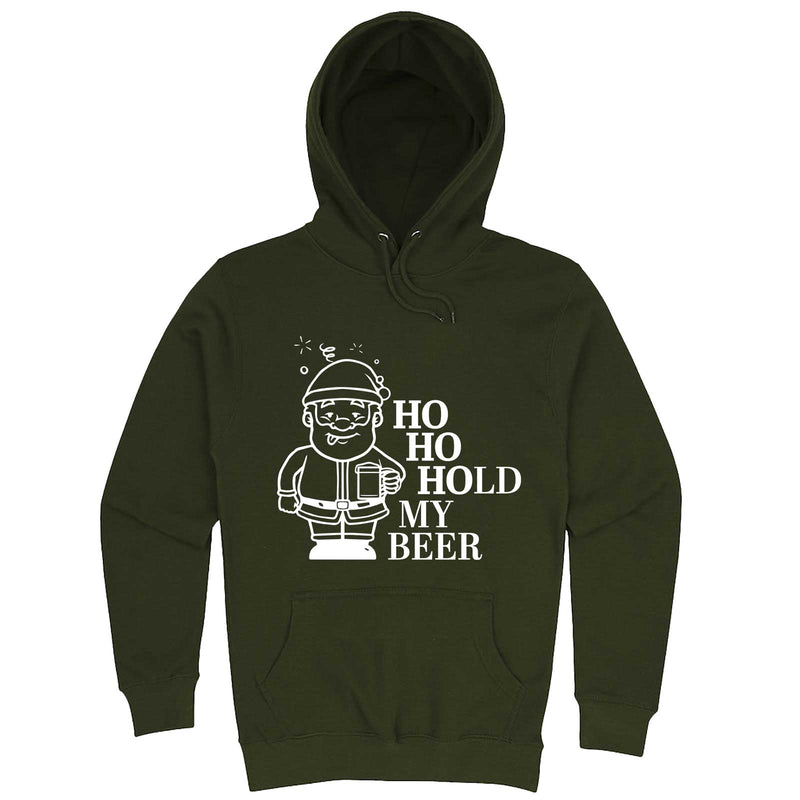 """Ho Ho Hold My Beer"" hoodie, 3XL, Army Green"