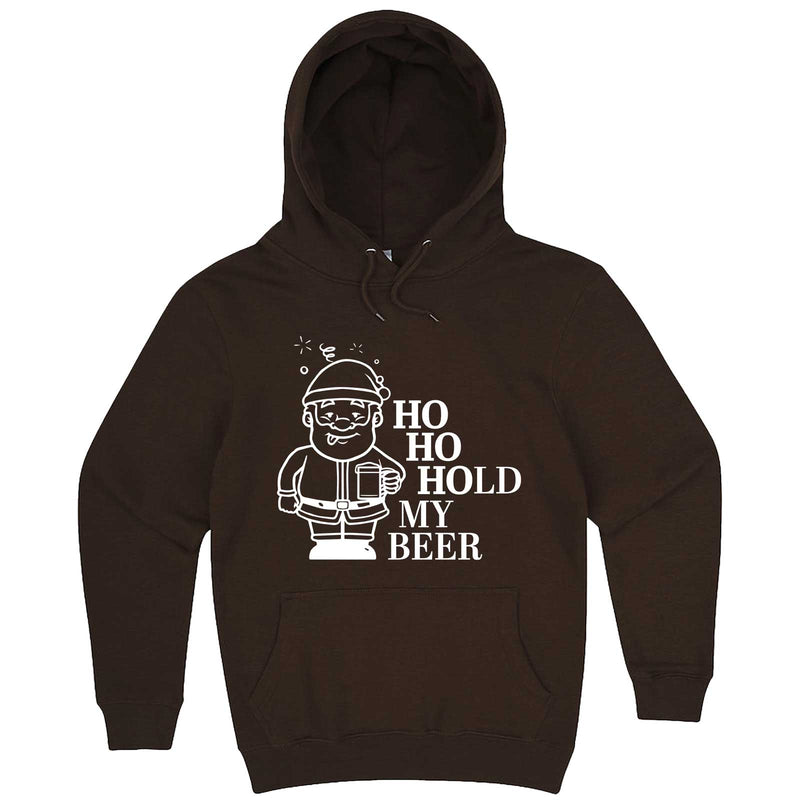 """Ho Ho Hold My Beer"" hoodie, 3XL, Chestnut"