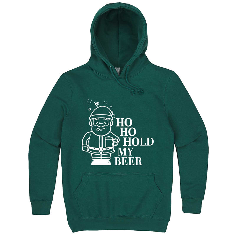 """Ho Ho Hold My Beer"" hoodie, 3XL, Teal"