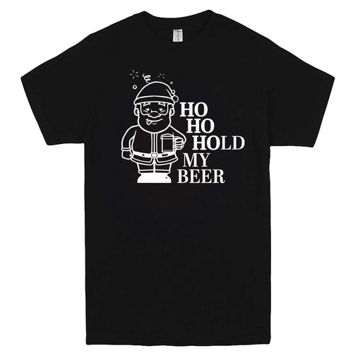 """Ho Ho Hold My Beer"" men's t-shirt Black"