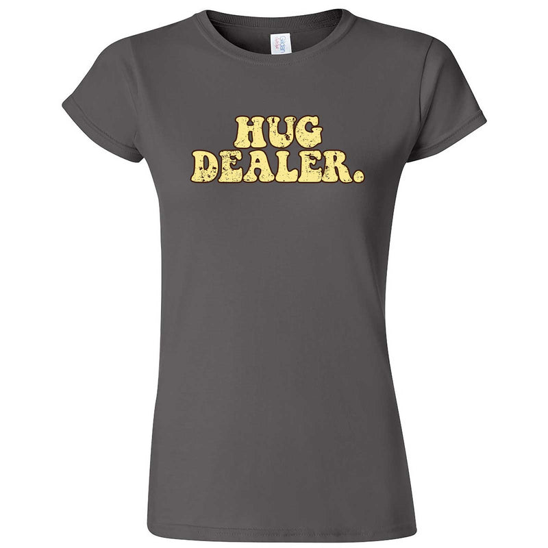 """Hug Dealer"" women's t-shirt Charcoal"
