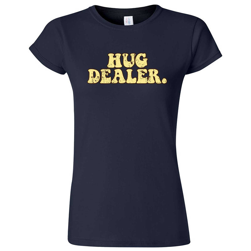 """Hug Dealer"" women's t-shirt Navy Blue"