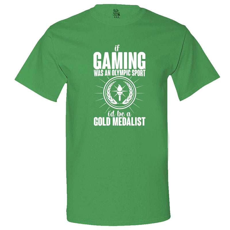 """If Gaming Were an Olympic Sport, I'd Be a Gold Medalist"" men's t-shirt Irish-Green"