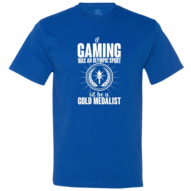 """If Gaming Were an Olympic Sport, I'd Be a Gold Medalist"" men's t-shirt Royal-Blue"