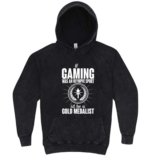 """If Gaming Were an Olympic Sport, I'd Be a Gold Medalist"" hoodie, 3XL, Vintage Black"