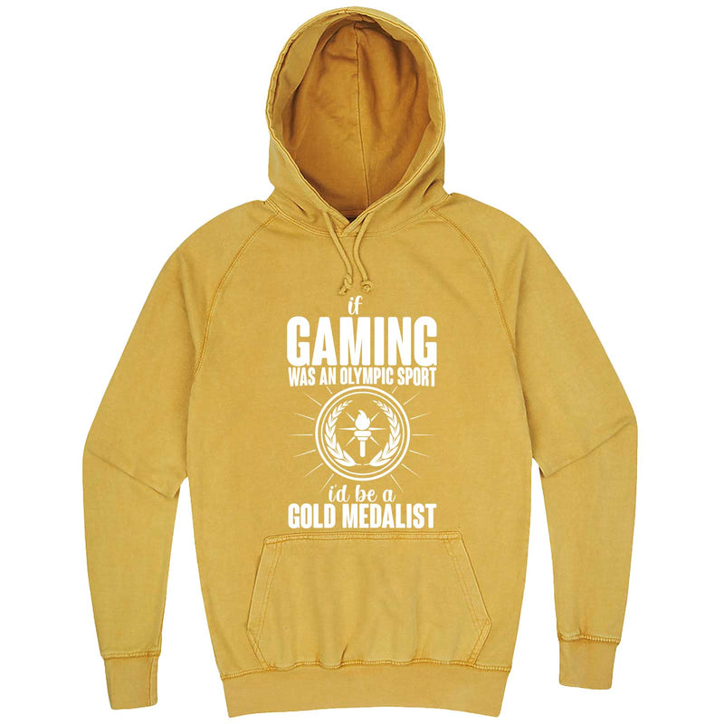 """If Gaming Were an Olympic Sport, I'd Be a Gold Medalist"" hoodie, 3XL, Vintage Mustard"