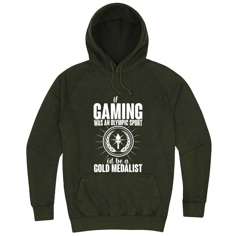 """If Gaming Were an Olympic Sport, I'd Be a Gold Medalist"" hoodie, 3XL, Vintage Olive"