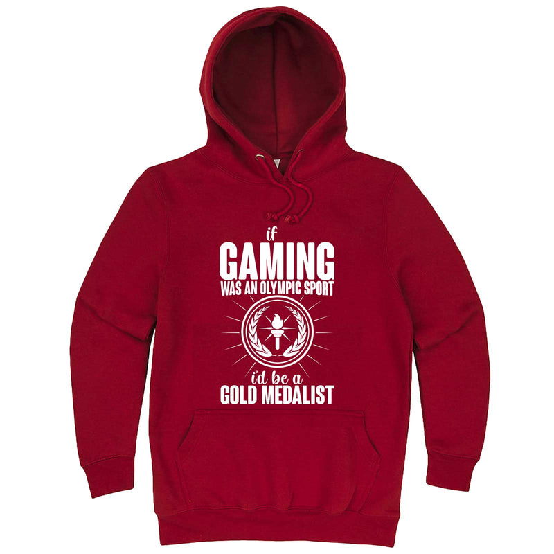 """If Gaming Were an Olympic Sport, I'd Be a Gold Medalist"" hoodie, 3XL, Paprika"