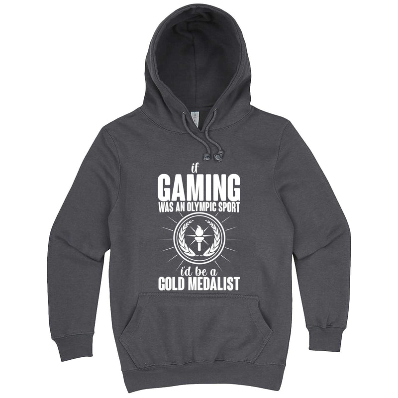 """If Gaming Were an Olympic Sport, I'd Be a Gold Medalist"" hoodie, 3XL, Storm"