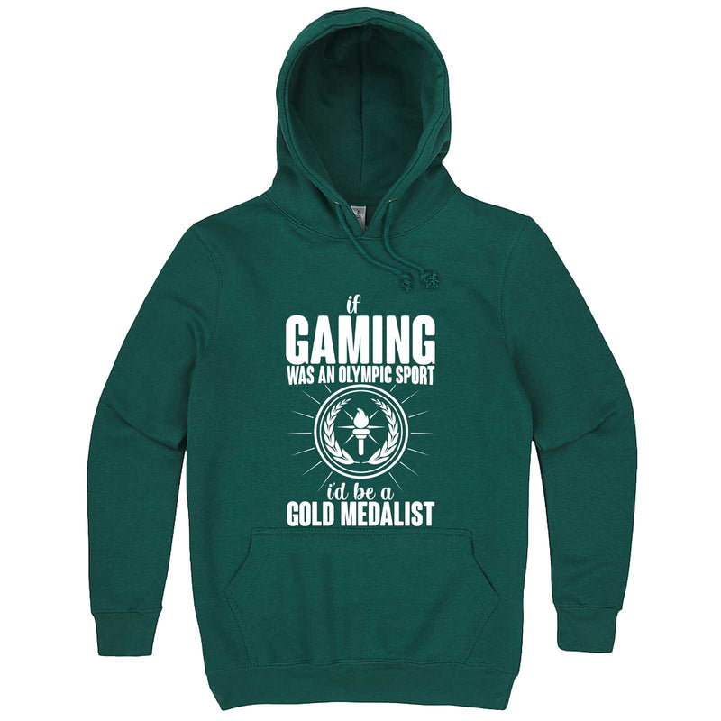 """If Gaming Were an Olympic Sport, I'd Be a Gold Medalist"" hoodie, 3XL, Teal"