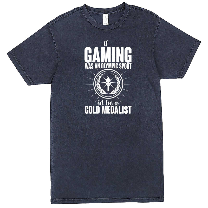 """If Gaming Were an Olympic Sport, I'd Be a Gold Medalist"" men's t-shirt Vintage Denim"