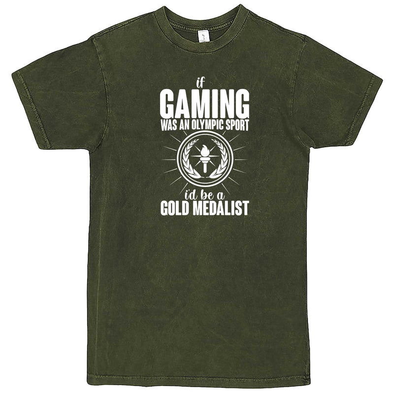 """If Gaming Were an Olympic Sport, I'd Be a Gold Medalist"" men's t-shirt Vintage Olive"