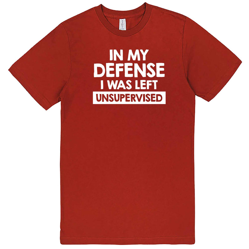 """In My Defense, I Was Left Unsupervised"" men's t-shirt Paprika"