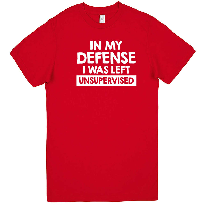 """In My Defense, I Was Left Unsupervised"" men's t-shirt Red"