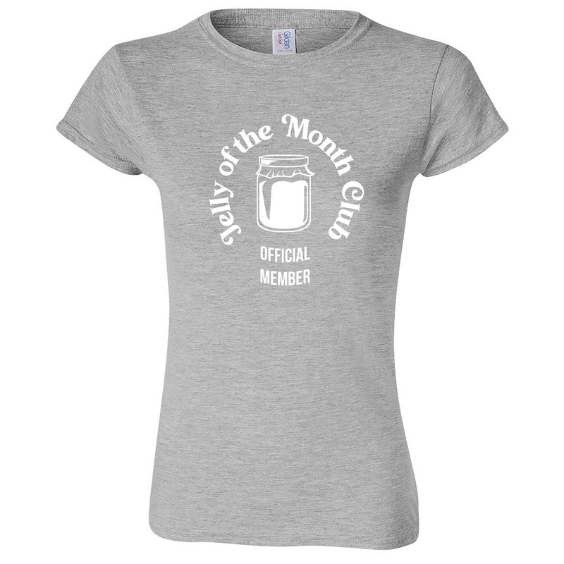 """Jelly of the Month Club"" women's t-shirt Sport Grey"